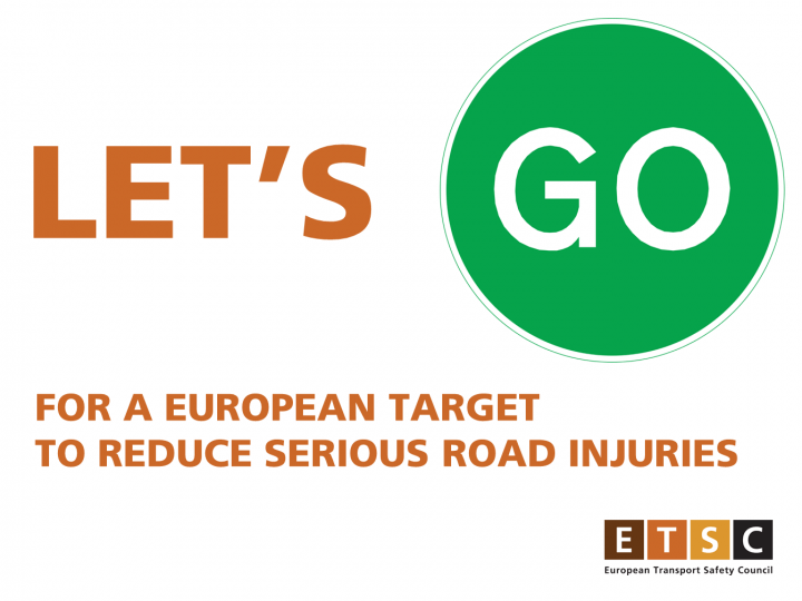 ETSC Campaign: LET'S GO for a European target to reduce serious road injuries