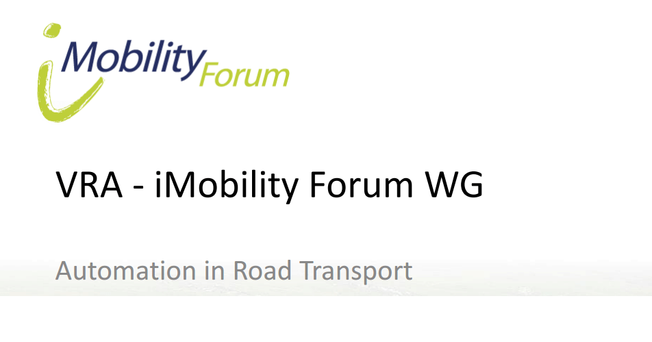 VRA – iMobility Automation Working Group Meeting – Minutes and Presentations now available!