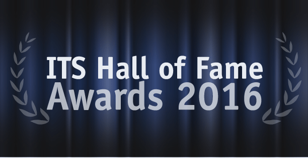 These are the winners of the ITS Hall of Fame Awards 2016