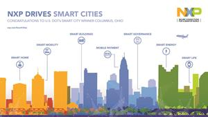 NXP to provide smart city technologies to Columbus, OH, winner of the U.S. Department of Transportation's Smart City Challenge