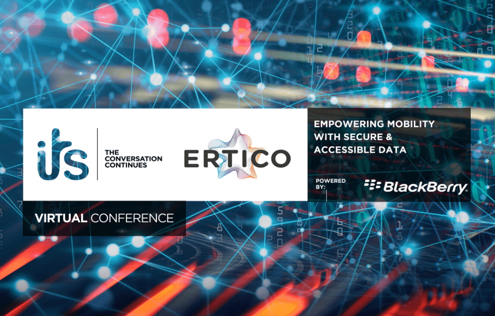 Continuing the ITS conversation with ERTICO and BlackBerry: 'Empowering mobility with secure and accessible data'