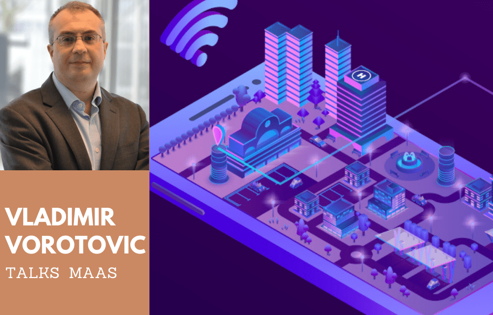 ERTICO Expert Vladimir Vorotovic talks Mobility-as-a-Service
