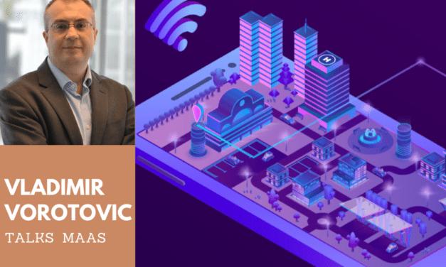 ERTICO Expert Vladimir Vorotovic talks Mobility-as-a-Service