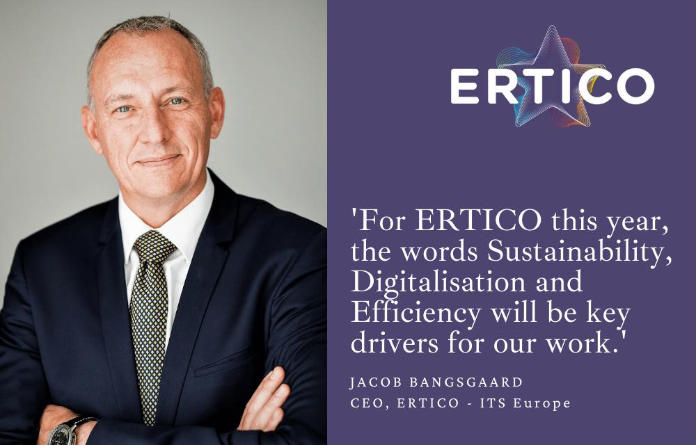 Jacob Bangsgaard, ERTICO CEO welcomes 2021
