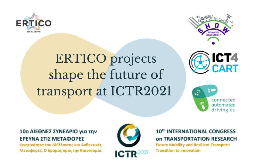 ERTICO projects pivotal role at the ICTR2021 Conference