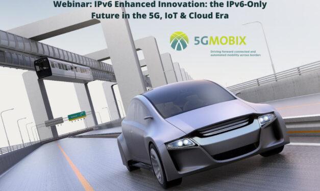 5G-MOBIX at the ETSI webinar: IPv6 enhanced innovation