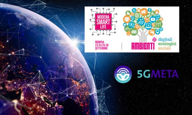 5GMETA at Modena Smart Life Conference